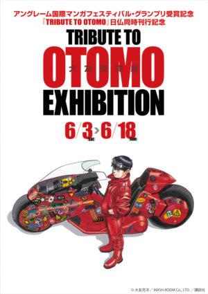 TRIBUTE TO OTOMO EXHIBITION