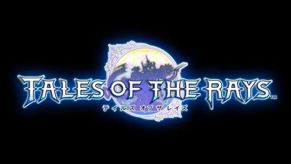テイルズ オブ ザ レイズ(TALES OF THE RAYS)