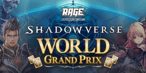 RAGE Shadowverse World Grand Prix