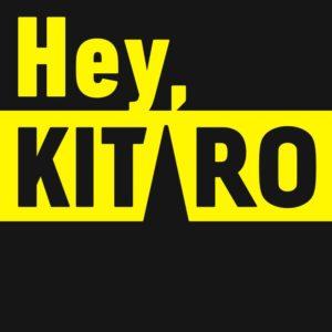 Hey, KITARO
