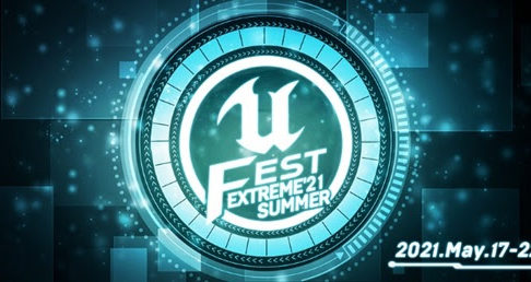 UNREAL FEST EXTREME 2021 SUMMER